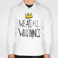 wild things Hoodies featuring Wild Things II by Leah Flores