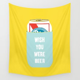 Wish You Were Beer Wall Tapestry