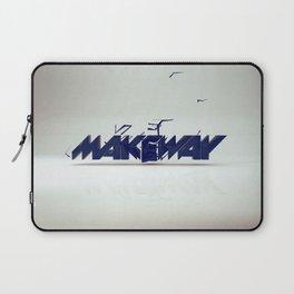 make way. Laptop Sleeve
