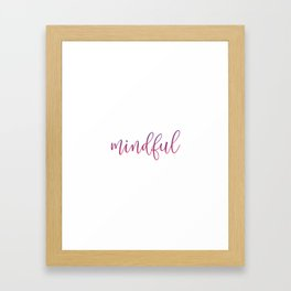 Zen mindful quote typography Framed Art Print