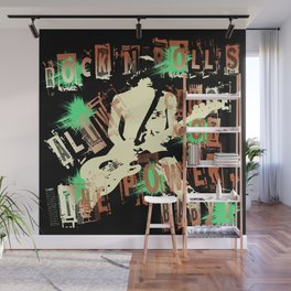 Rock'n roll's alive cause got the power, baby Wall Mural