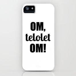 Om Telolet Om iPhone Case