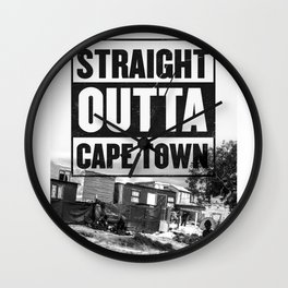 Straight outta Cape town Wall Clock