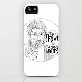 Shave for Sherlock iPhone Case