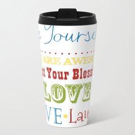 BE YOURSELF Metal Travel Mug