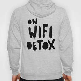 on wifi detox Hoody