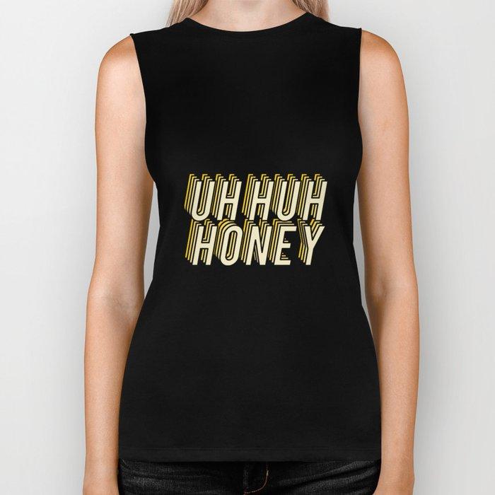 Uh Huh Honey Biker Tank