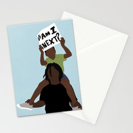 Am i next? Stationery Cards