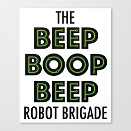 BEEP BOOP BEEP Robot Brigade Canvas Print
