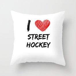 I Love Street Hockey Throw Pillow