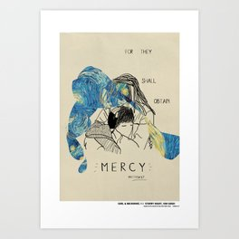 Blessed Series : For they shall Obtain Mercy Art Print