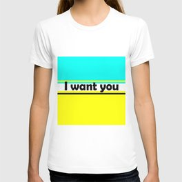I want you , turquoise , yellow T-shirt
