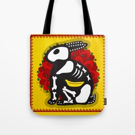 NOT SO DAY OF THE DEAD Tote Bag