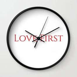 Love First Wall Clock