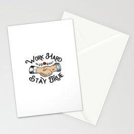 Work Hard Stay True Stationery Cards
