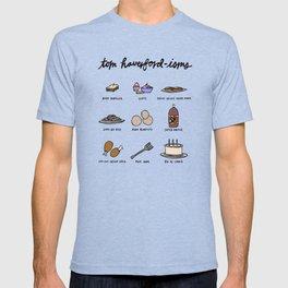 Tom Haverfordisms T-shirt