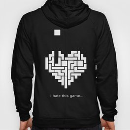 I hate this game! Hoody