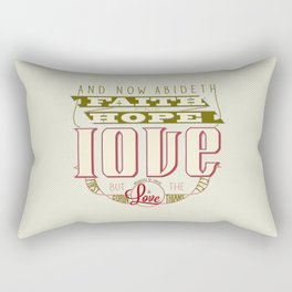 The Greatest of These Is Love (Color Variant)  Rectangular Pillow