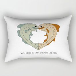 wish I cod be with salmon like you Rectangular Pillow