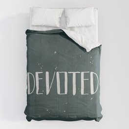 Devoted Themselves Comforters