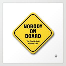 Nobody On Board Art Print