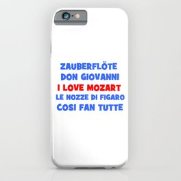 I love Mozart iPhone Case