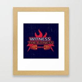Witness The Fitness Inspirational Motivational Gym Quote Design Framed Art Print