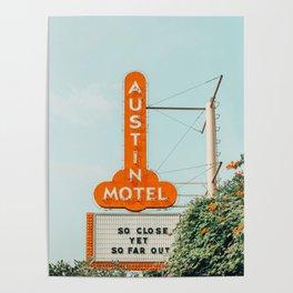 Austin Motel Sign, South Congress, Austin, Texas Poster