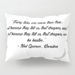 Quote 6 Pillow Sham