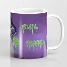 I'm the real evil queen Coffee Mug
