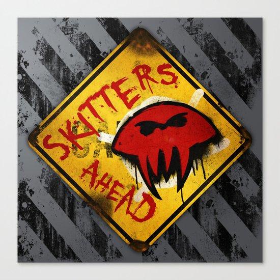 Caution: Skitters Ahead (Falling Skies) Canvas Print