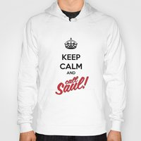 better call saul Hoodies featuring Keep Calm and Call Saul | Better Call Saul | Breaking Bad | Saul Goodman by Tom Storrer