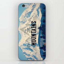 I'd Rather be in the Mountains iPhone Skin