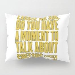 Funny Jesus Cheesus Sarcasm Sarcastic Cheese Lover Pillow Sham