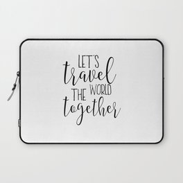 Let's Travel The World, Travel Gifts,Travel Poster,Travel Sign,Quote Prints,Typography Poster,Quote Laptop Sleeve