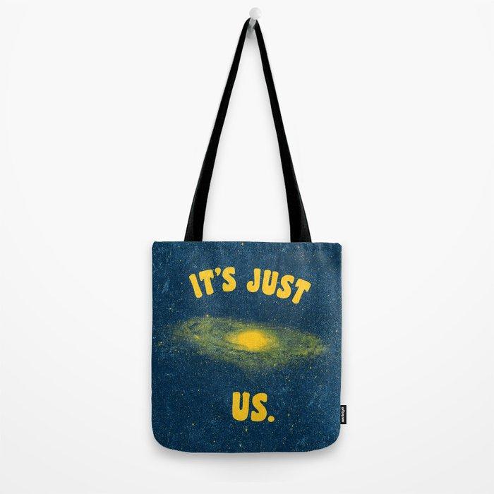 It's Just Us. Tote Bag