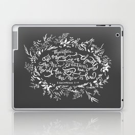 The New Creation- 2 Corinthians 5:17 Laptop & iPad Skin