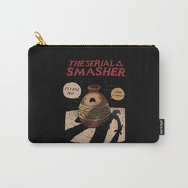 the serial smasher Carry-All Pouch