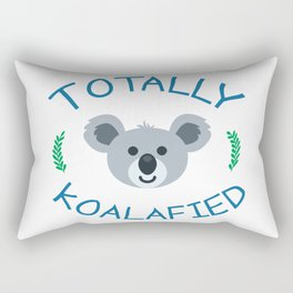 Totally koalafied - Funny Quote Rectangular Pillow
