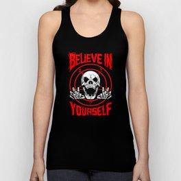 Believe In Yourself Death Metal Unisex Tank Top