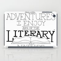 literary iPad Cases featuring Literary Adventures by Drop and Give Me Nerdy