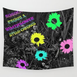 Nobody Knows a Wildflower Sill Grows Lyrics Wall Tapestry