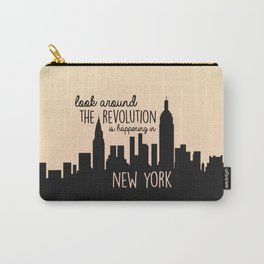 The revolution is happening in New York! Carry-All Pouch