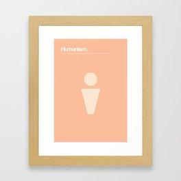 Humanism Framed Art Print