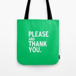 Please & Thank You (Ron Swanson) V2 Tote Bag