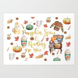 Pumpkin Spice & Reading are Nice Art Print