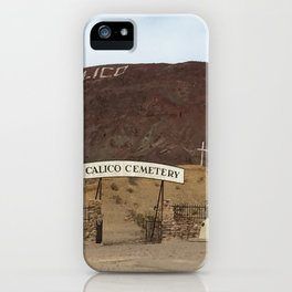 Calico Ghost Town Cemetery iPhone Case