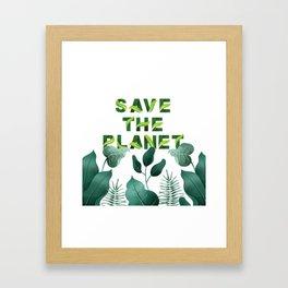 Save the Planet Framed Art Print