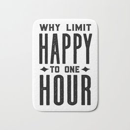 Why Limit Happy To One Hour,BAR WALL DECOR, Home Bar Decor,Celebrate Life,Whiskey Quote Bath Mat
