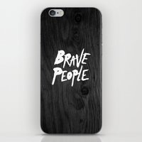 be brave iPhone & iPod Skins featuring BRAVE by lopezb91